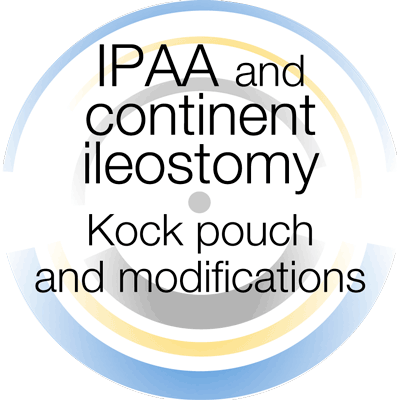 IPAA and continent ileostomy - Kock pouch and modifications