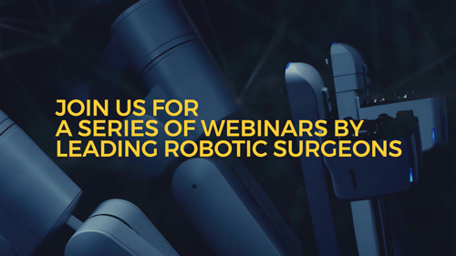Join us for a series of webinars by leading robotic surgeons